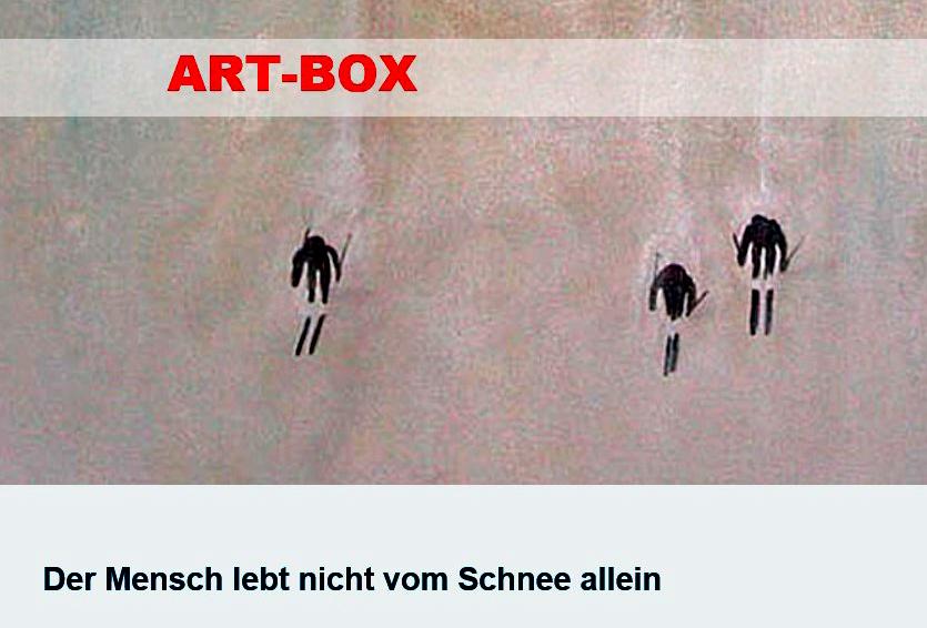 ART-BOX - Der Mensch lebt nicht von Schnee allein