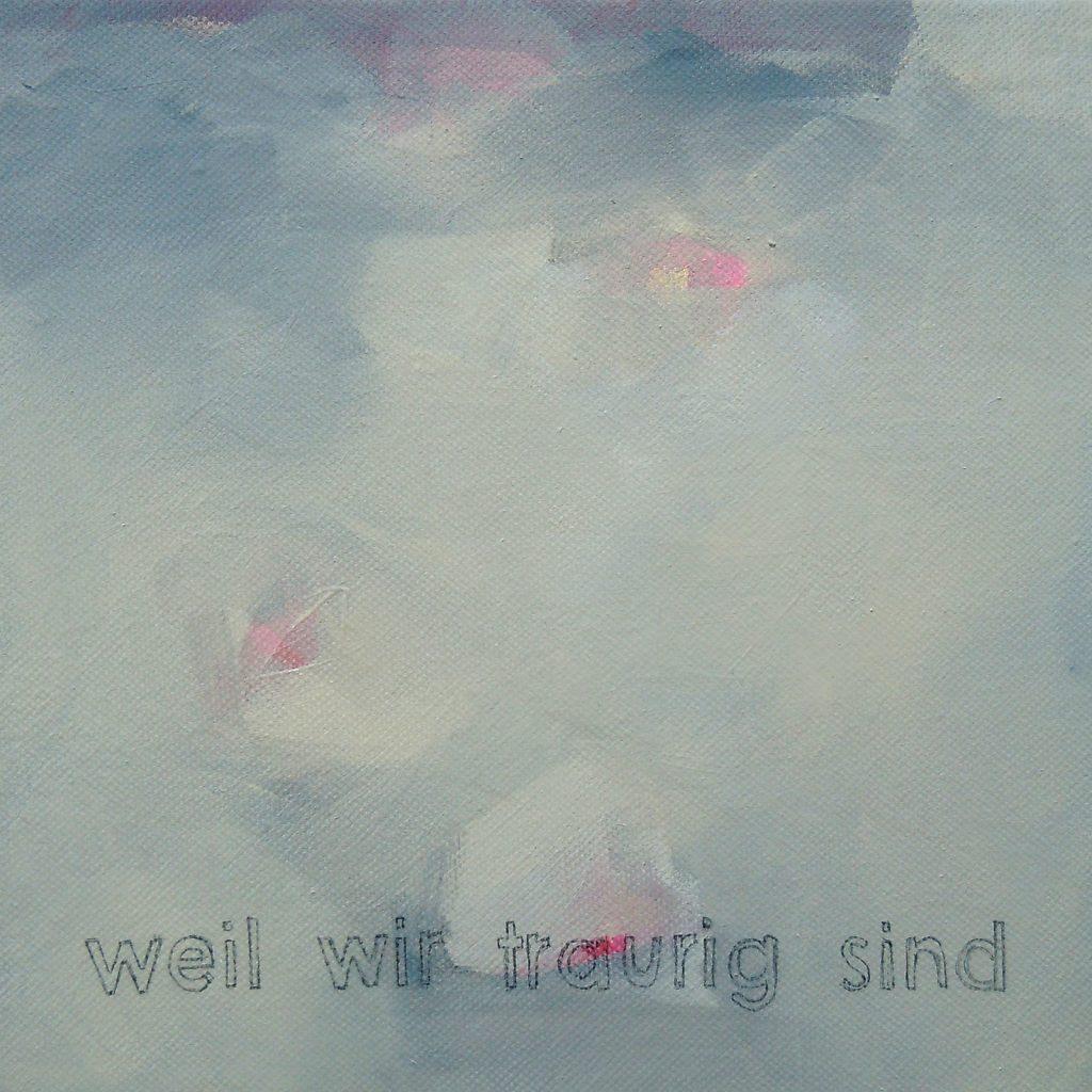 Traurige Lieder, 20 x 20 cm, Acryl auf Leinen, 2011